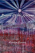 Prayers of the Shaman