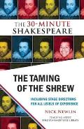 The Taming of the Shrew (30-Minute Shakespeare)