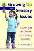 Growing Up with Sensory Issues: Insider Tips from a Woman with Autism