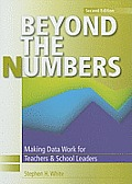 Beyond the Numbers: Making Data Work for Teachers and School Leaders