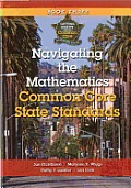 Navigating the Mathematics Common Core State Standards: Getting Ready for the Common Core Handbook Series