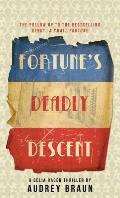 Fortunes Deadly Descent
