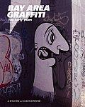 Bay Area Graffiti 80s 90s Early Bombing