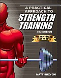 Practical Approach to Strength Training 4th Edition