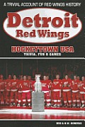 Detroit Red Wings: Hockeytown USA Trivia, Fun & Games
