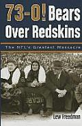 73-0! Bears Over Redskins: The NFL's Greatest Massacre