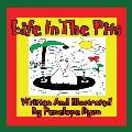 Life in the Pits (Large Print)