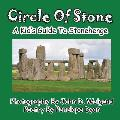 Circle of Stone---A Kid's Guide to Stonehenge