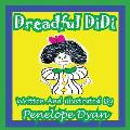 Dreadful Didi (Large Print)