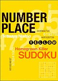 Number Place: Yellow: Homegrown Deadly Sudoku