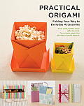 Practical Origami: Folding Your Way to Everyday Accessories Cover