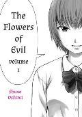 Flowers of Evil #01: Flowers of Evil, Volume 1