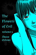 Flowers of Evil #05: Flowers of Evil, Volume 5