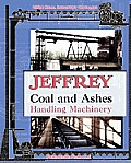 Jeffrey Coal and Ashes Handling Machinery Catalog