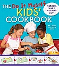 The Do It Myself Kids' Cookbook: Nothing Sharp, Nothing Hot! Cover