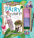 Fairy Crafts [With Glitter, Bells, Felt, Chenille Stems and Ribbon] (Green & Groovy Crafts)