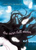 The Next Full Moon Signed Edition