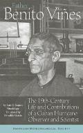 Father Benito Vines: The 19th-Century Life and Contributions of a Cuban Hurricane Observer and Scientist