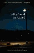 Ex-Boyfriend on Aisle 6