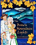 The Brown Mountain Lights, a North Carolina Legend