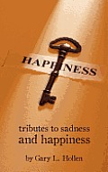 Tributes to Sadness & Happiness