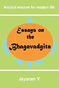 Essays on the Bhagavadgita