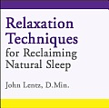 Relaxation Techniques for Reclaiming Natural Sleep