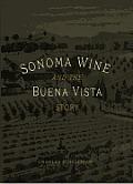 Sonoma Wine and the Buena Vista Story