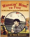 Workin Mime to Five The Hidden Secrets of Cruise Ship Pantomimery Revealed by Dick Richards