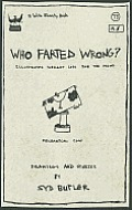 Who Farted Wrong?: Illustrated Weight Loss for the Mind