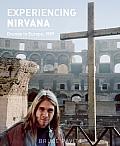 Experiencing Nirvana Grunge in Europe 1989