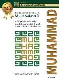 Muhammad: The Prophet of Islam - Biography and Pictorial Guide