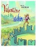 Valentine & His Violin