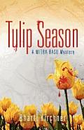 Tulip Season A Mitra Basu Mystery