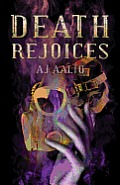 Death Rejoices (Book Two of the Marnie Baranuik Files)