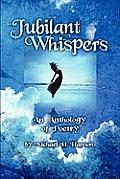 Jubilant Whispers (Large Print)