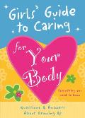 Girls' Guide to Caring for Your Body Cover