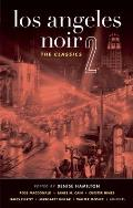 Los Angeles Noir 2: The Classics (Akashic Noir) Cover