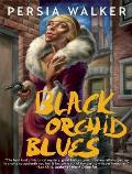 Black Orchid Blues Cover