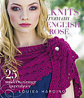 Knits from an English Rose 25 Modern Vintage Accessories