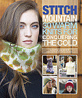 Stitch Mountain 30 Warm Knits for Conquering the Cold