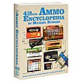 The Ammo Encyclopedia: 4th Edition