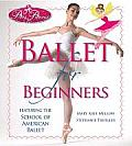 Prima Princessa Ballet for Beginners: Featuring the School of American Ballet (Prima Princessa)