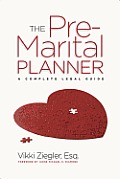 Pre Marital Planner Your Complete Legal Guide to a Perfect Marriage