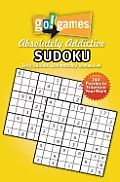 Go! Games Absolutely Addictive Sudoku (Go! Games)