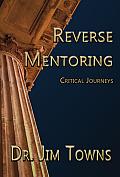 Reverse Mentoring: Critical Journeys