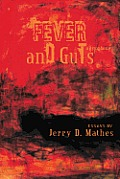 Fever and Guts: A Symphony
