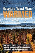 How the West Was Warmed: Responding to Climate Change in the Rockies