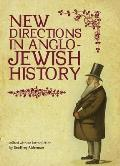 New Directions in Anglo-Jewish History