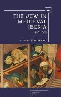 Jew in Medieval Iberia, 1100-1500 (11 Edition)